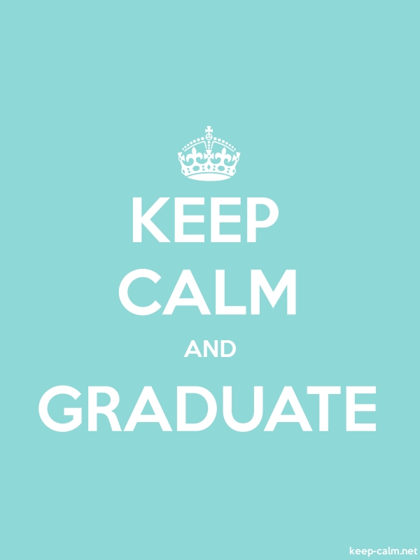 KEEP CALM AND GRADUATE - white/lightblue - Default (600x800)