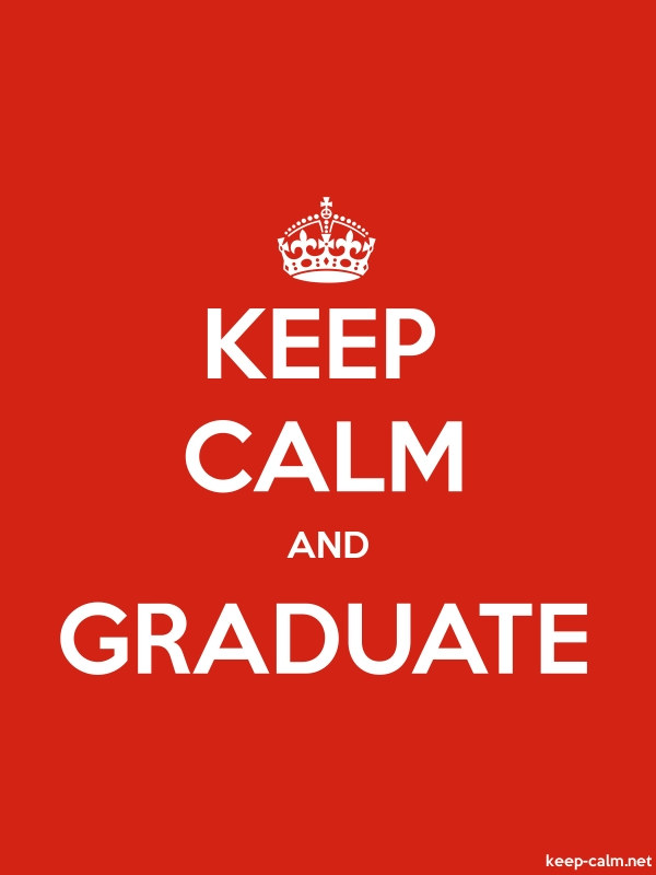 KEEP CALM AND GRADUATE - white/red - Default (600x800)