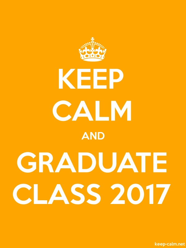 KEEP CALM AND GRADUATE CLASS 2017 - white/orange - Default (600x800)