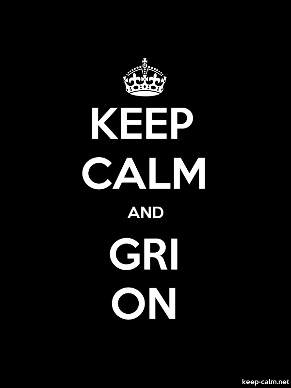 KEEP CALM AND GRI ON - white/black - Default (600x800)