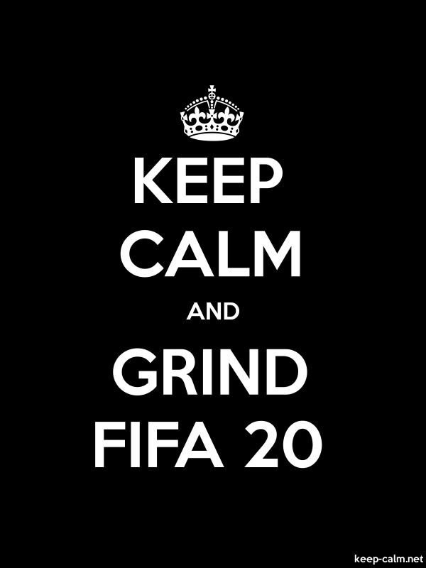 KEEP CALM AND GRIND FIFA 20 - white/black - Default (600x800)