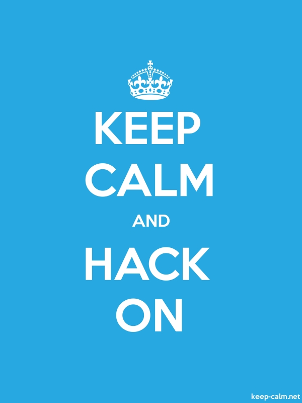 KEEP CALM AND HACK ON - white/blue - Default (600x800)