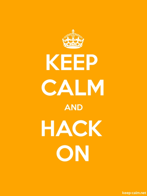 KEEP CALM AND HACK ON - white/orange - Default (600x800)