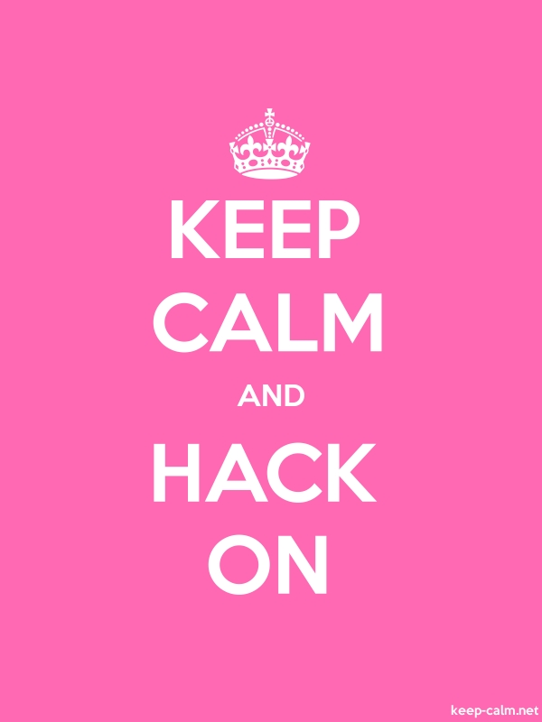 KEEP CALM AND HACK ON - white/pink - Default (600x800)