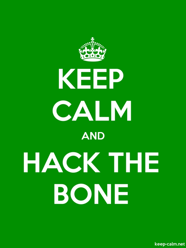 KEEP CALM AND HACK THE BONE - white/green - Default (600x800)