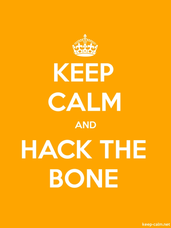 KEEP CALM AND HACK THE BONE - white/orange - Default (600x800)