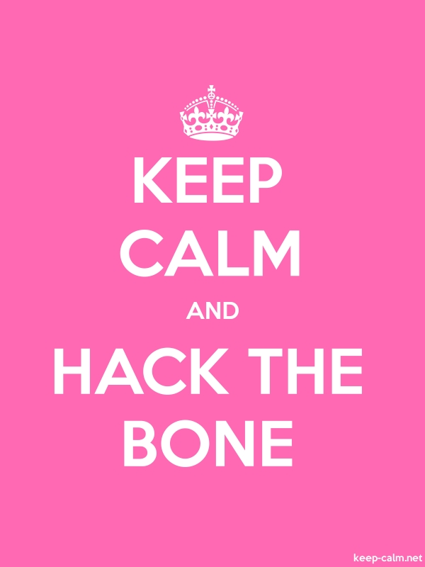 KEEP CALM AND HACK THE BONE - white/pink - Default (600x800)