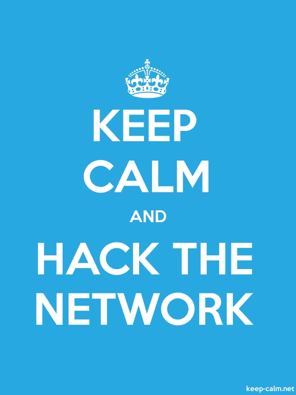 KEEP CALM AND HACK THE NETWORK - white/blue - Default (600x800)