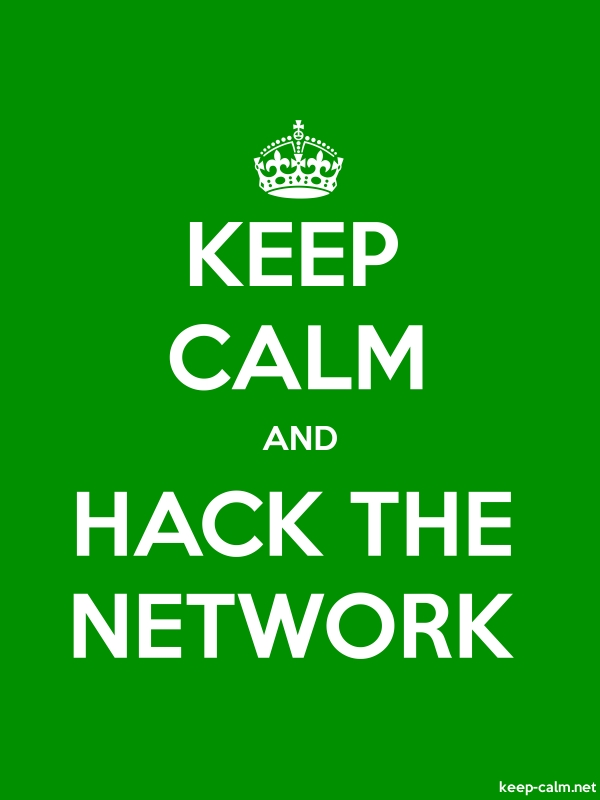 KEEP CALM AND HACK THE NETWORK - white/green - Default (600x800)