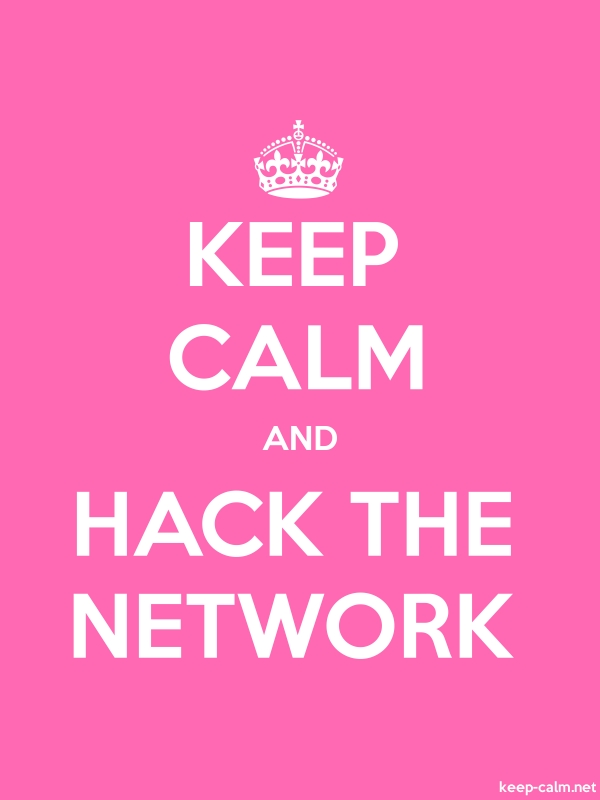 KEEP CALM AND HACK THE NETWORK - white/pink - Default (600x800)