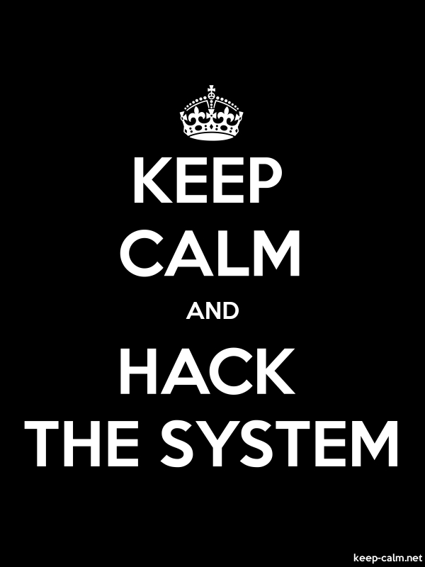 KEEP CALM AND HACK THE SYSTEM - white/black - Default (600x800)