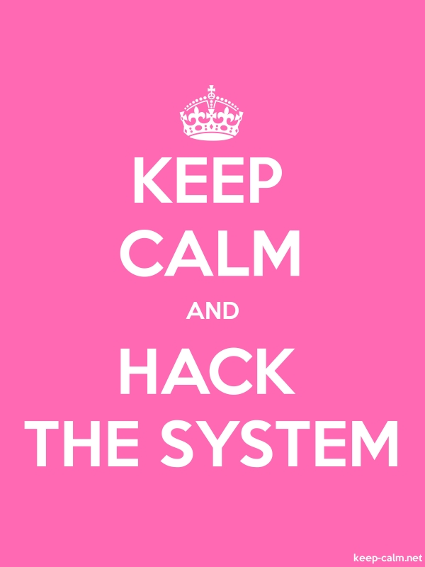 KEEP CALM AND HACK THE SYSTEM - white/pink - Default (600x800)
