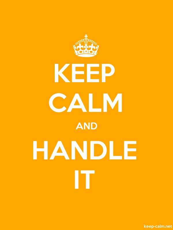 KEEP CALM AND HANDLE IT - white/orange - Default (600x800)