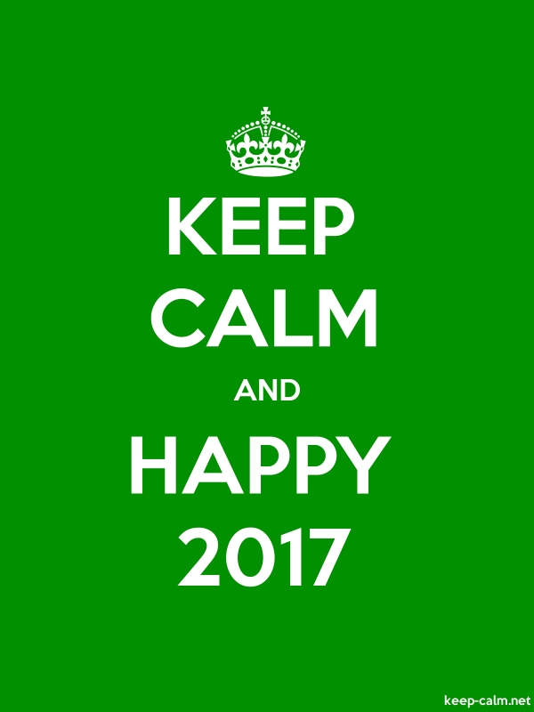 KEEP CALM AND HAPPY 2017 - white/green - Default (600x800)