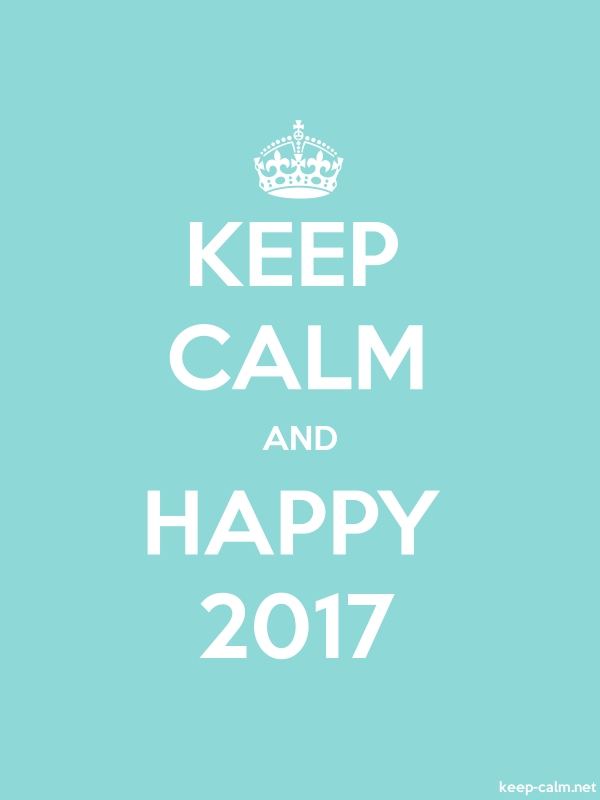 KEEP CALM AND HAPPY 2017 - white/lightblue - Default (600x800)