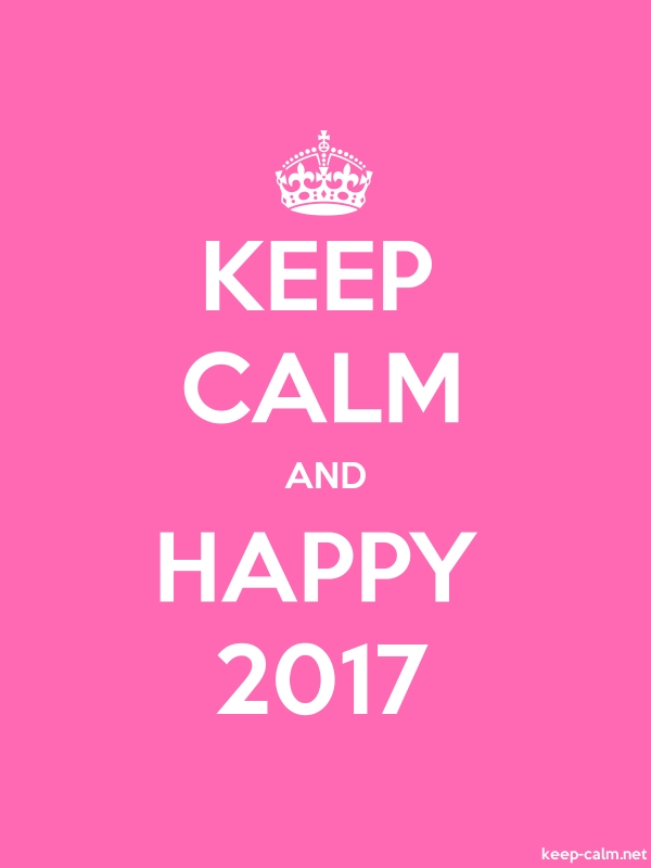 KEEP CALM AND HAPPY 2017 - white/pink - Default (600x800)
