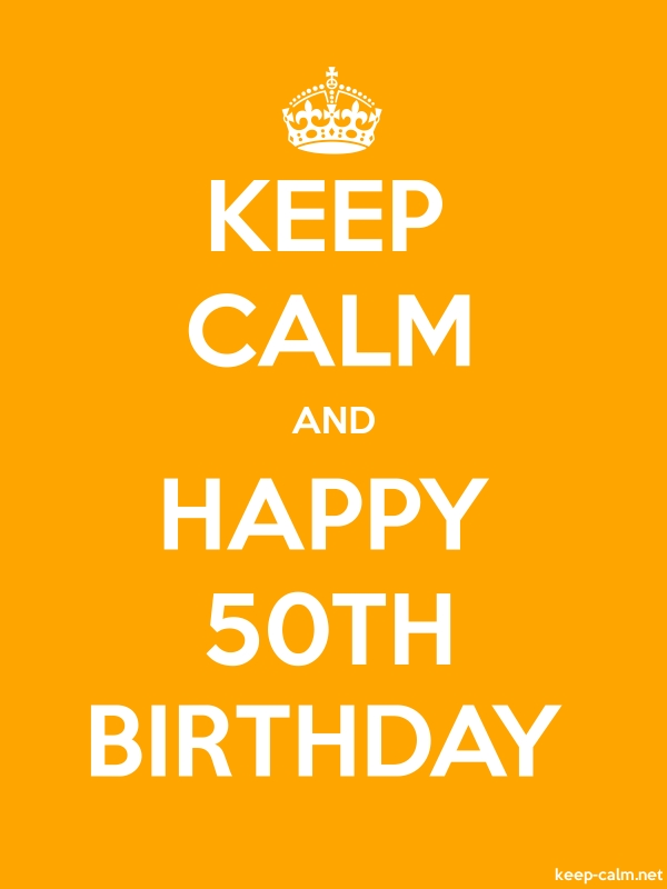 KEEP CALM AND HAPPY 50TH BIRTHDAY - white/orange - Default (600x800)