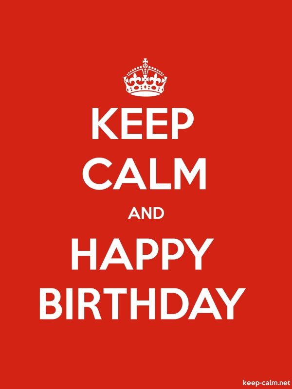 KEEP CALM AND HAPPY BIRTHDAY - white/red - Default (600x800)