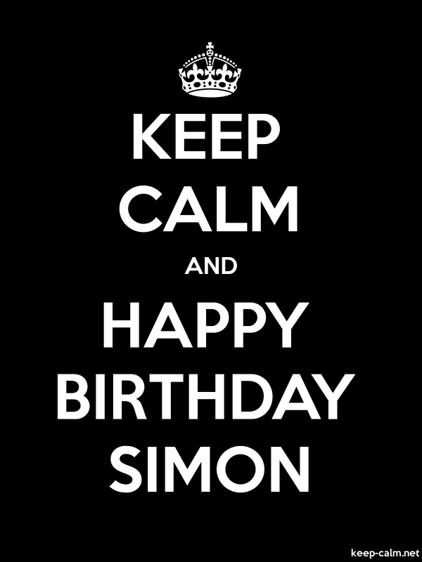 KEEP CALM AND HAPPY BIRTHDAY SIMON - white/black - Default (600x800)
