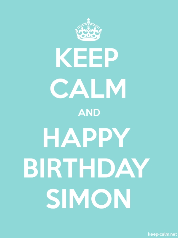 KEEP CALM AND HAPPY BIRTHDAY SIMON - white/lightblue - Default (600x800)