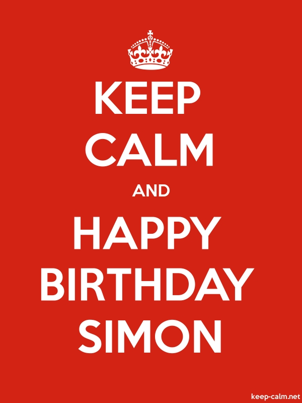KEEP CALM AND HAPPY BIRTHDAY SIMON - white/red - Default (600x800)