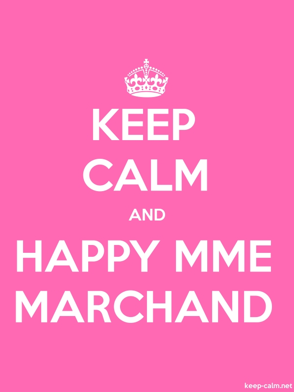 KEEP CALM AND HAPPY MME MARCHAND - white/pink - Default (600x800)