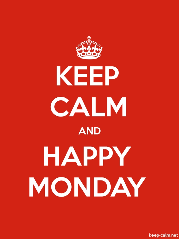 KEEP CALM AND HAPPY MONDAY - white/red - Default (600x800)