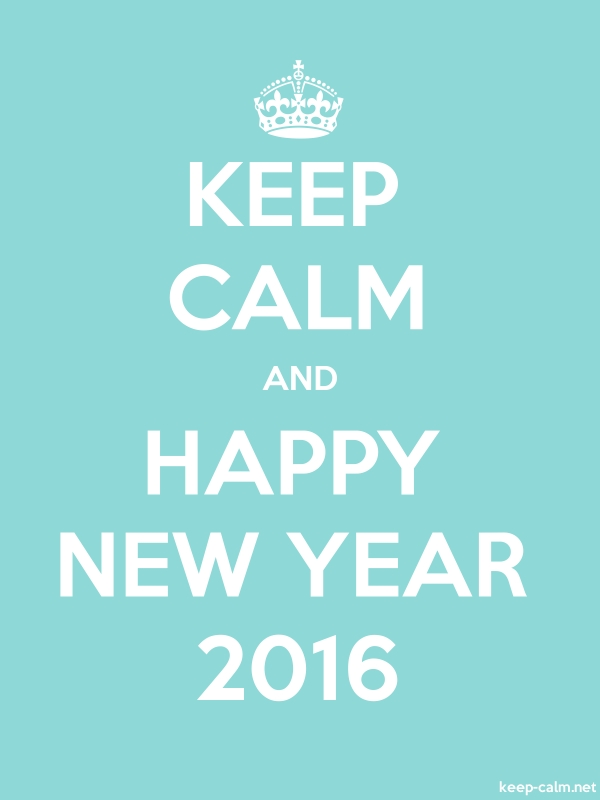 KEEP CALM AND HAPPY NEW YEAR 2016 - white/lightblue - Default (600x800)