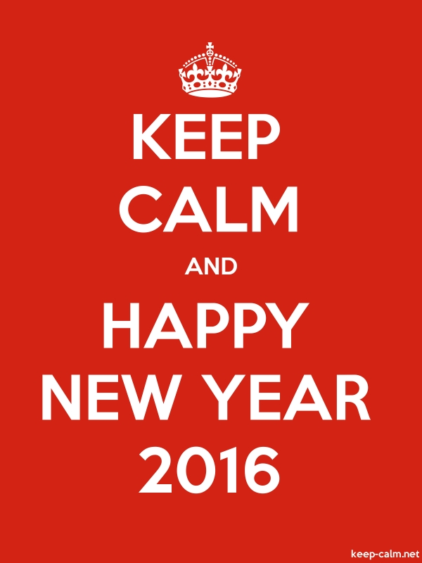 KEEP CALM AND HAPPY NEW YEAR 2016 - white/red - Default (600x800)