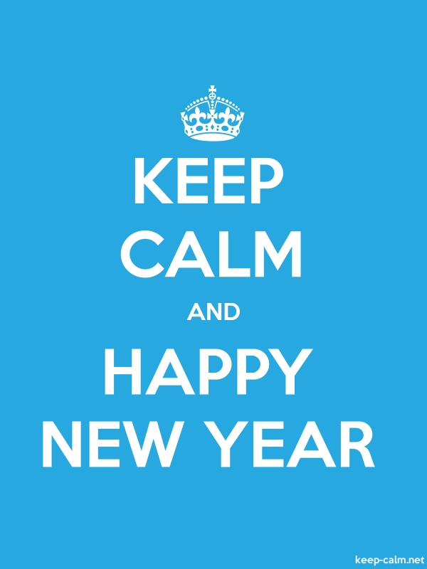 KEEP CALM AND HAPPY NEW YEAR - white/blue - Default (600x800)