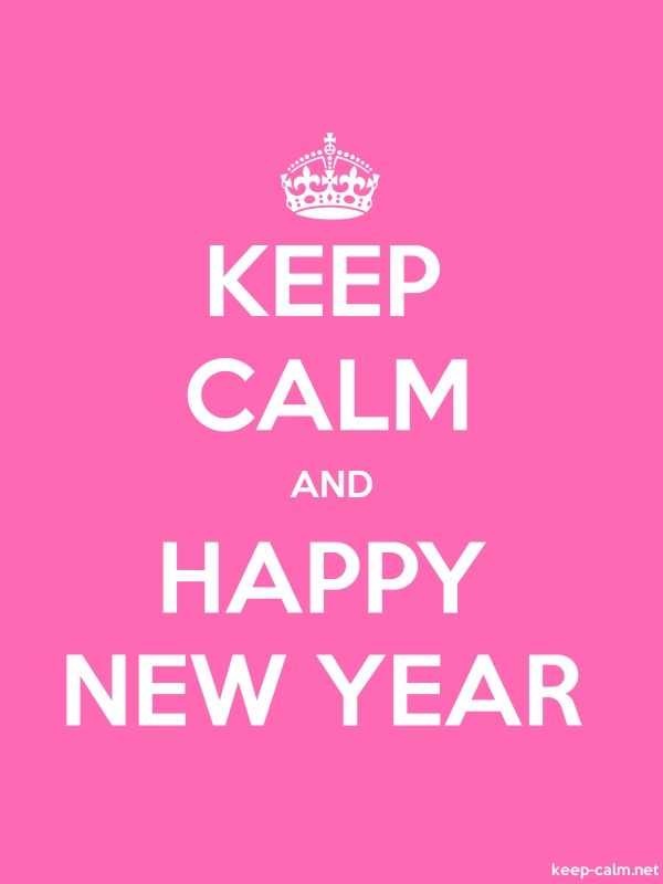 KEEP CALM AND HAPPY NEW YEAR - white/pink - Default (600x800)