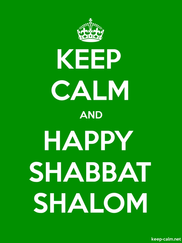 KEEP CALM AND HAPPY SHABBAT SHALOM - white/green - Default (600x800)