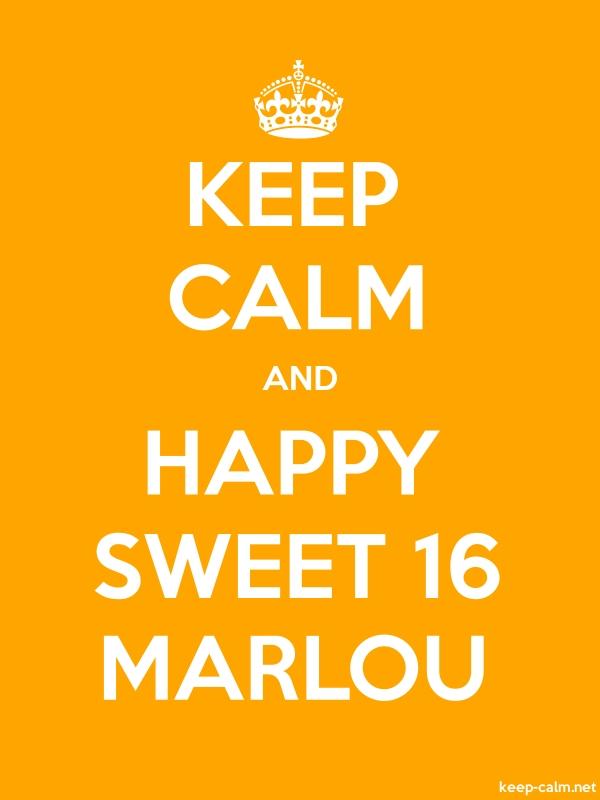 KEEP CALM AND HAPPY SWEET 16 MARLOU - white/orange - Default (600x800)