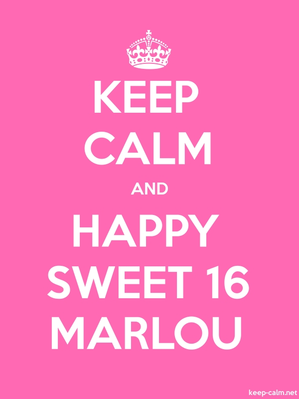 KEEP CALM AND HAPPY SWEET 16 MARLOU - white/pink - Default (600x800)