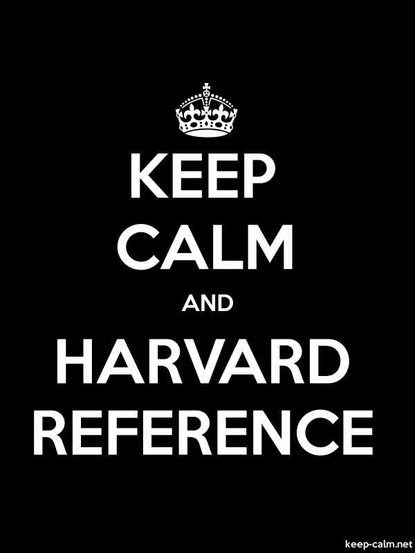 KEEP CALM AND HARVARD REFERENCE - white/black - Default (600x800)