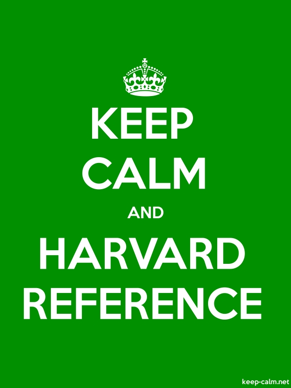 KEEP CALM AND HARVARD REFERENCE - white/green - Default (600x800)