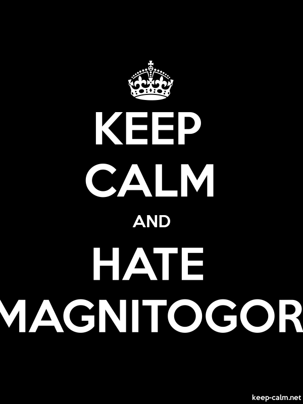 KEEP CALM AND HATE MAGNITOGOR - white/black - Default (600x800)