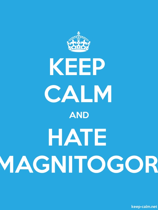 KEEP CALM AND HATE MAGNITOGOR - white/blue - Default (600x800)