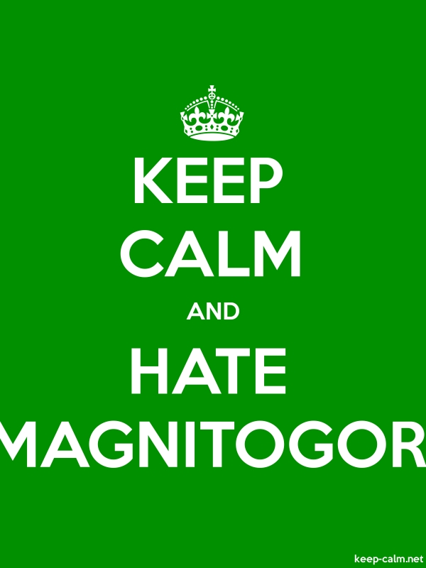 KEEP CALM AND HATE MAGNITOGOR - white/green - Default (600x800)
