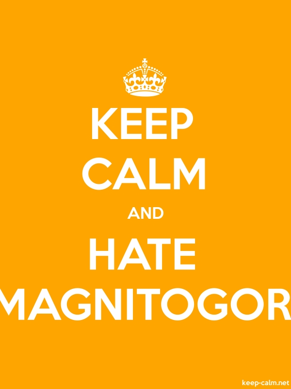 KEEP CALM AND HATE MAGNITOGOR - white/orange - Default (600x800)