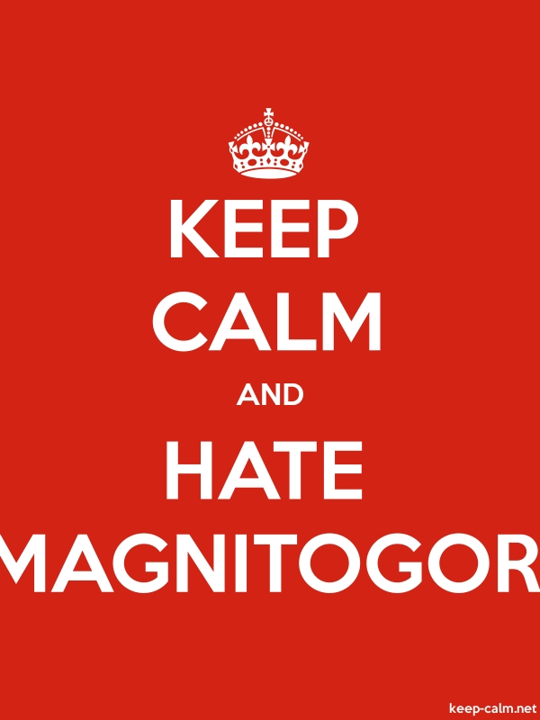KEEP CALM AND HATE MAGNITOGOR - white/red - Default (600x800)