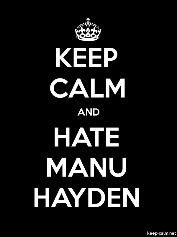 KEEP CALM AND HATE MANU HAYDEN - white/black - Default (600x800)