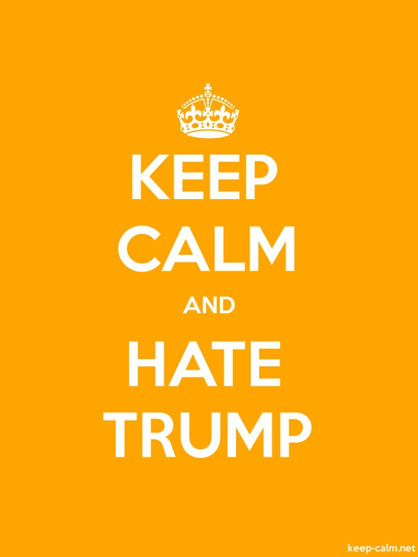 KEEP CALM AND HATE TRUMP - white/orange - Default (600x800)