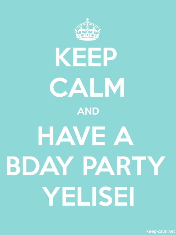 KEEP CALM AND HAVE A BDAY PARTY YELISEI - white/lightblue - Default (600x800)