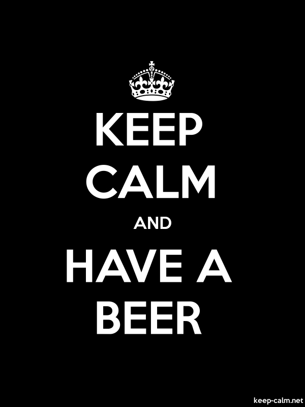KEEP CALM AND HAVE A BEER - white/black - Default (600x800)