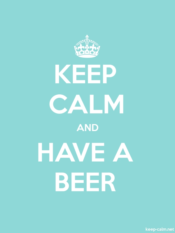 KEEP CALM AND HAVE A BEER - white/lightblue - Default (600x800)