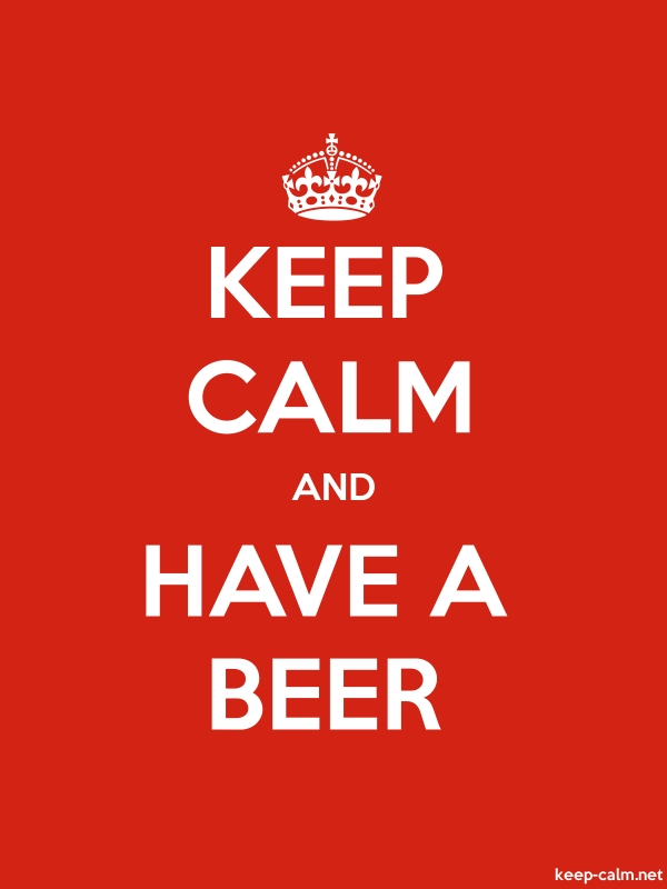 KEEP CALM AND HAVE A BEER - white/red - Default (600x800)
