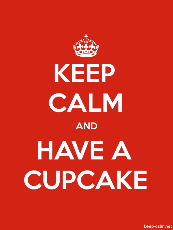 KEEP CALM AND HAVE A CUPCAKE - white/red - Default (600x800)