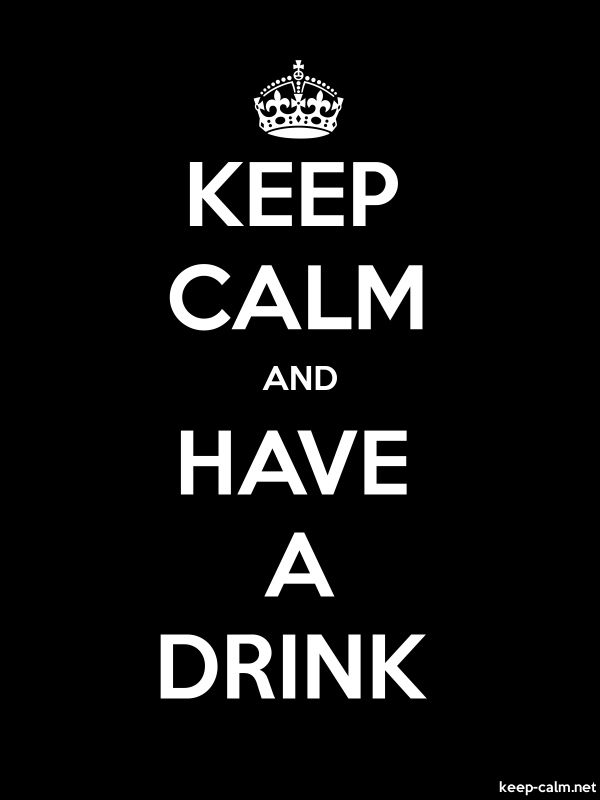 KEEP CALM AND HAVE A DRINK - white/black - Default (600x800)