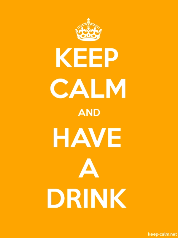 KEEP CALM AND HAVE A DRINK - white/orange - Default (600x800)